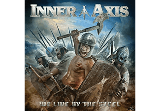 Inner Axis - We Live By The Steel - (CD)