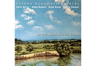 Yelena Eckemoff Quintet - In The Shadow Of A Cloud - (CD)