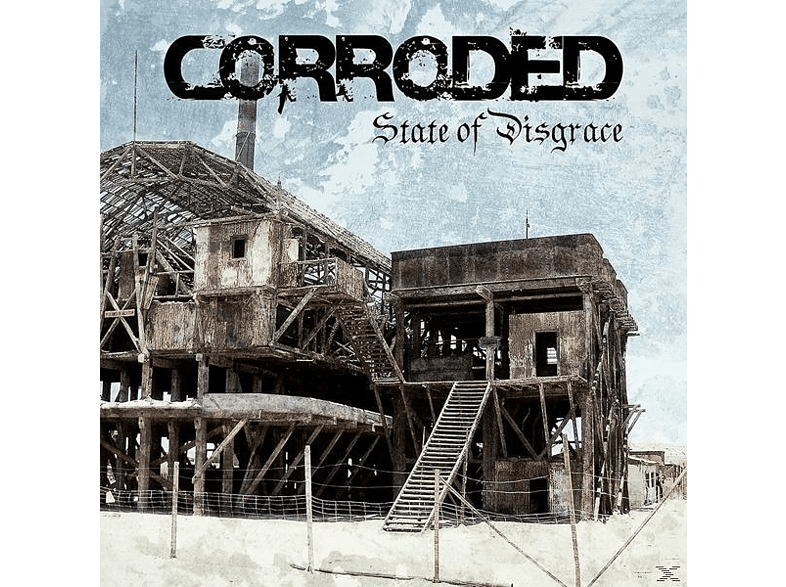 Corroded - State Of Disgrace [Vinyl]