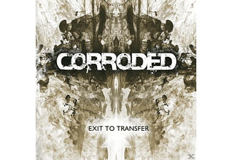 Corroded - Exit To Transfer - (CD)