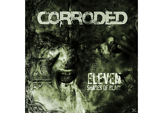 Corroded - Eleven Shades Of Black - (Vinyl)
