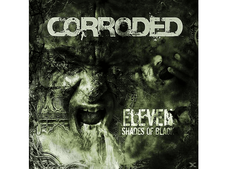 Corroded - Eleven Shades Of Black [Vinyl]