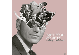 Fast Food Society - Nuking Candyland EP - (Vinyl)