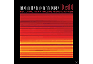Ronnie Montrose, Ricky Phillips, Eric Singer - 10X10 - (CD)