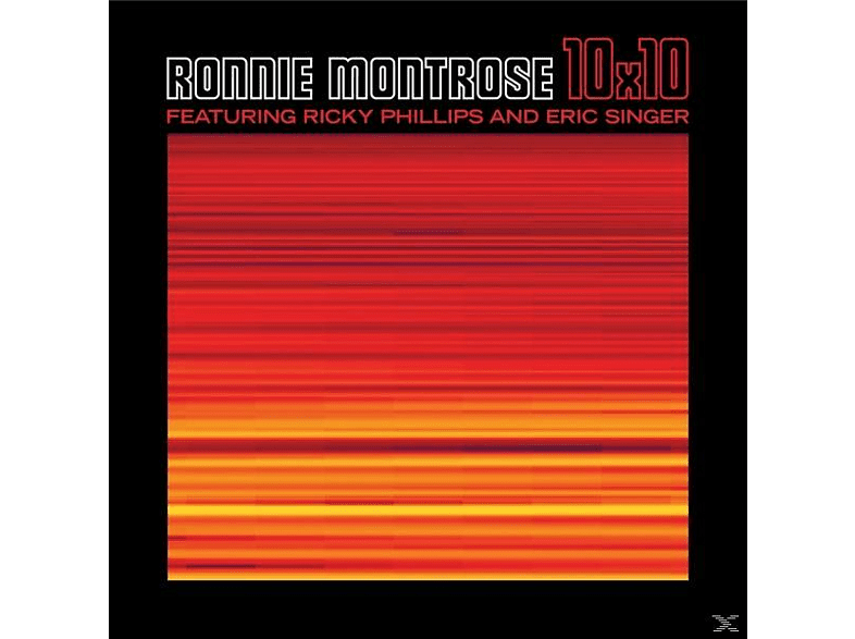 Ronnie Montrose, Ricky Phillips, Eric Singer - 10X10 [CD]