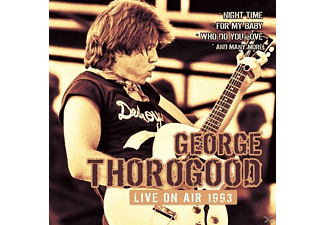 George Thorogood - Live On Air 1993 - (CD)