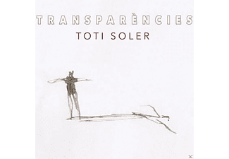 Toti Soler - Transparencies - (CD)