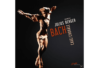 Julius Berges - Bach,Cage: Choräle - (CD)