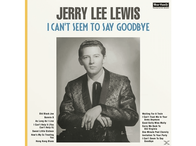 Jerry Lee Lewis - I Can't Seem To Say Goodbye [Vinyl]