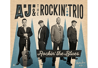 A.J.& The Rockin' Trio - Rockin' The Blues - (CD)
