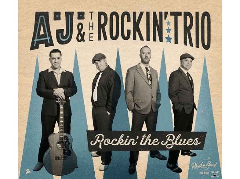 A.J.& The Rockin' Trio - Rockin' The Blues [CD]