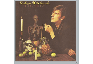 Robyn Hitchcock - Groovy Decay (Remastered & Sound Improved) - (CD)
