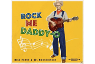 Mike & His Moonshiners Penny - Rock Me Daddy-O [CD]