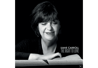 Liane Carroll - The Right To Love - (CD)