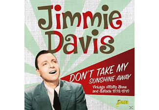 Jimmie Davis - Don't Take My Sunshine - (CD)