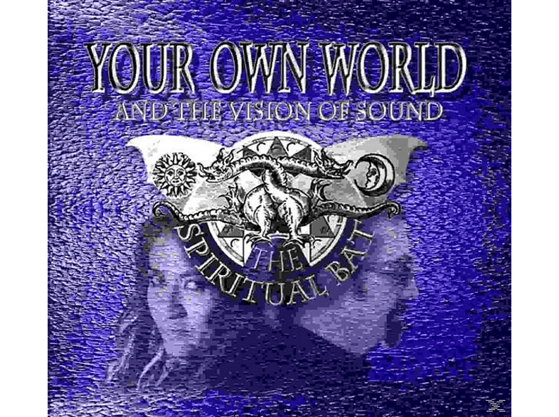 Spiritual Bat - Your Own World-And the Spiri [CD]