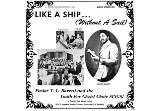Pastor T.L. Barrett & The Youth For Christ Choir - Like A Ship (Without A Sail) (Ltd.LP) - (Vinyl)