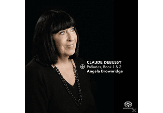 Angela Brownridge - Préludes,Book 1 & 2 - (SACD Hybrid)
