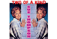 Sue Thompson - Two Of A Kind [CD]