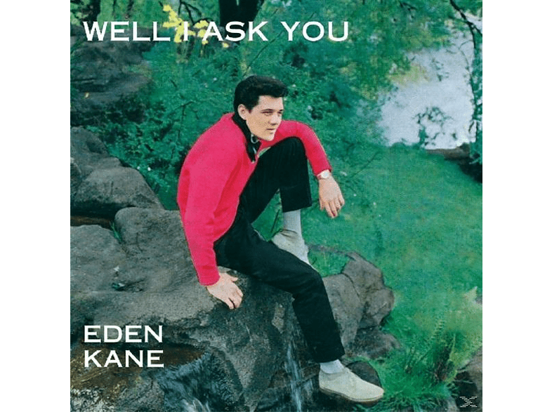 Eden Kane - Well I Ask You [CD]
