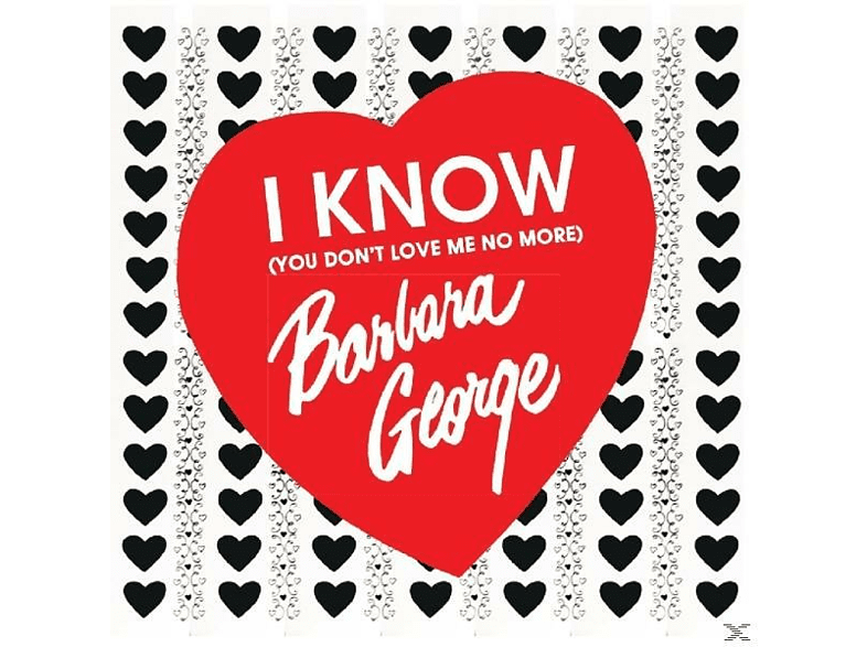 Barbara George - I Know (You Don't Love Me) [CD]