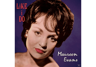 Maureen Evans - Like I Do - (CD)