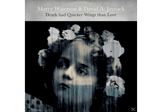Waterson,Marry/Jaycock,David A. - Death Had Quicker Wings Than Love - (CD)