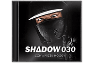 Shadow030 - Schwarzer Hoody (Ltd. Fan Edt.) [CD]
