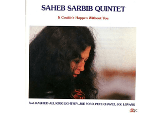 Saheb Quintet Sarbib - IT COULDN'T HAPPEN WITHOUT YOU - (CD)