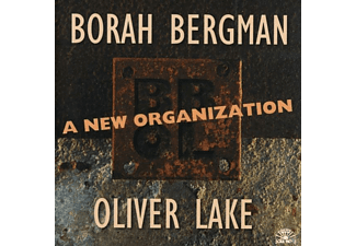 Bora & Oliver Lake Bergman - A NEW ORGANIZATION - (CD)