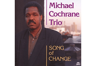 Michael Trio Cochrane - SONG OF CHANGE - (CD)