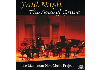 Paul Nash - Soul Of Grace Manhattan New - (CD)
