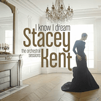 Stacey Kent - I Know I Dream [Vinyl]