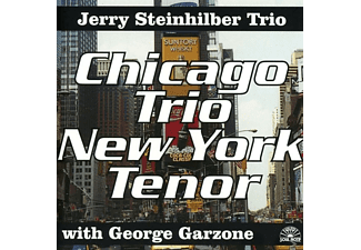 Jerry Trio Steinhilber - CHICAGO TRIO,NEW YORK TENOR - (CD)