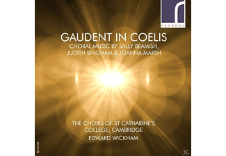 Edward Wickham, Choirs of St.Catherines'S College - Gaudent in Coelis - (CD)