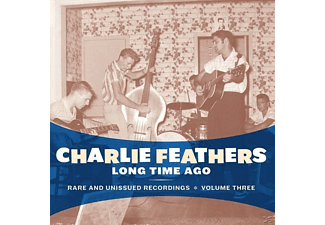 Charlie Feathers - Long Time Ago - (Vinyl)
