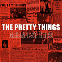 The Pretty Things - Greatest Hits [Vinyl]