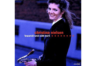 Christina Nielsen - From This Time Forward - (CD)