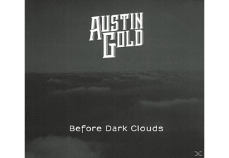 Austin Gold - Before Dark Clouds - (CD)