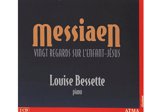 Louise Bessette - Messiaen:Vingt Regards - (CD)