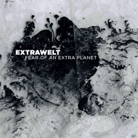 Extrawelt - Fear Of An Extra Planet [CD]