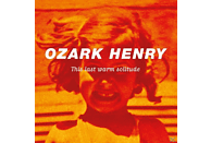 Ozark Henry - This Last Warm Solitude [Vinyl]