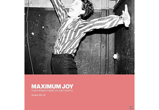 Maximum Joy - I Can't Stand It Here On Quiet Nights: Singles - (Vinyl)