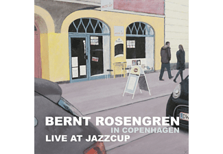 Bernt Rosengren - Bernt Rosengren in Copenhagen (Live at Jazzcup) - (CD)