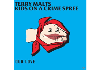 Terry/kids On A Crime Spree Malts - Our Love - (EP (analog))