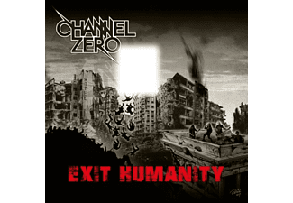 Channel Zero - Exit Humanity CD