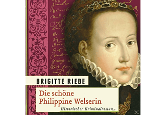Die Schöne Philippine Welserin - 1 MP3-CD - Thriller