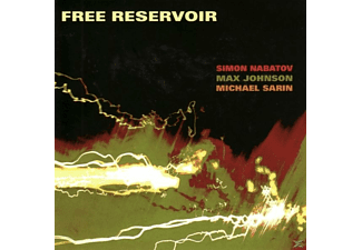 Simon Nabatov, Max Johnson, Michael Sarin - Free Reservoir - (CD)