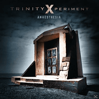 Trinity Xperiment - Anaesthesia [CD]