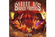 House Of Broken Promises - Twisted [Vinyl]
